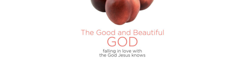 Good and Beautiful God Sermon Banner