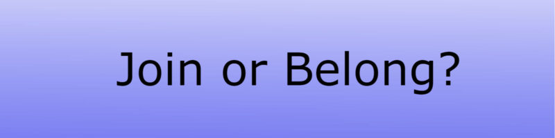 Join or Belong Sermon Banner