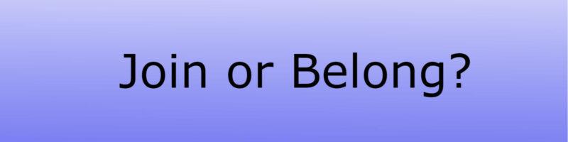 Join or Belong Sermon Banner